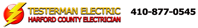 Harford County Electrician -- Testerman Electric 410-877-0545